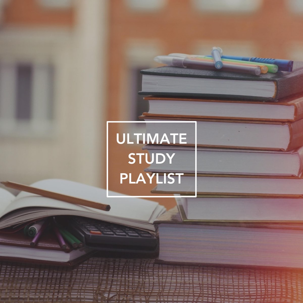 Various Artists Ultimate Study Playlist By Various Artists Album Artwork Cover My Tunes