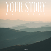 Your Story, Vol. 2