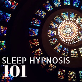 ‎Sleep Hypnosis 101 - Healing Sleeping Therapy Background Songs to Reduce  Stress by Deep Sleep Hypnosis