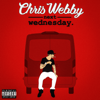 Chris Webby - Next Wednesday  artwork