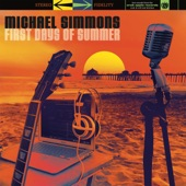 Michael Simmons - First Days of Summer