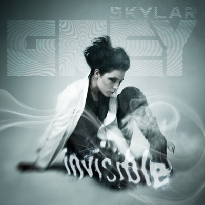 Invisible - Single - Skylar Grey