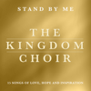 The Kingdom Choir - Stand By Me  artwork