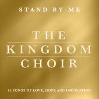 The Kingdom Choir - Stand By Me artwork