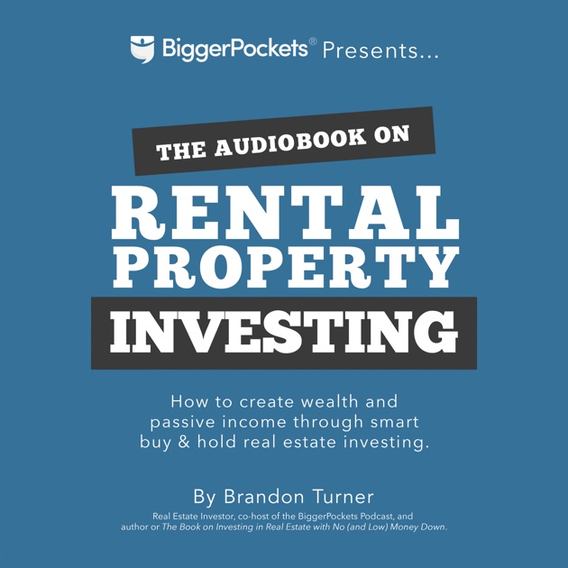 Real Estate Rental Properties: The Book On Rental Property Investing: How To Create