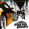 The Fast and the Furious: Tokyo Drift (Original Motion Picture Soundtrack)