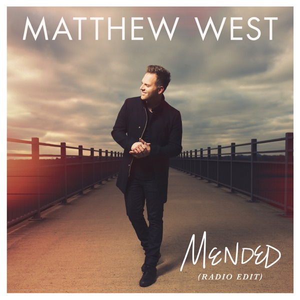 Mended (Radio Edit) - Single