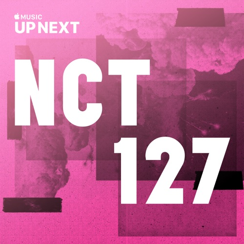 NCT 127 - Up Next Session: NCT 127
