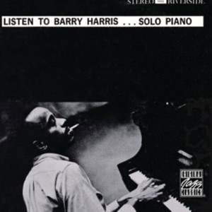 Listen to Barry Harris...Solo Piano (Reissue)