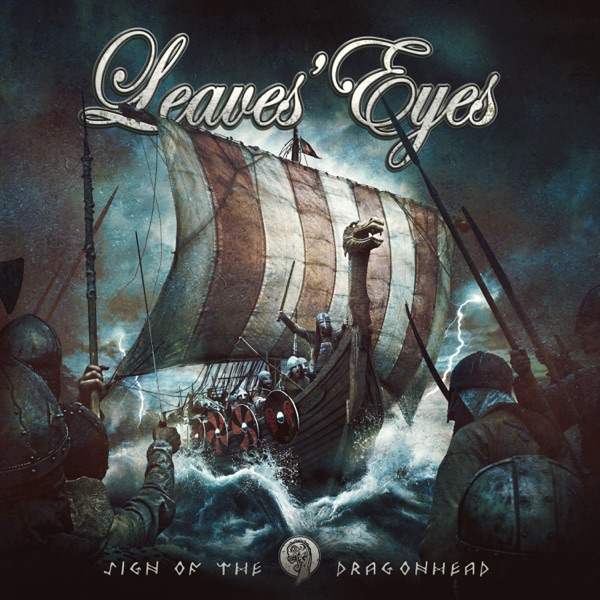 Leaves' Eyes mit Sign of the Dragonhead