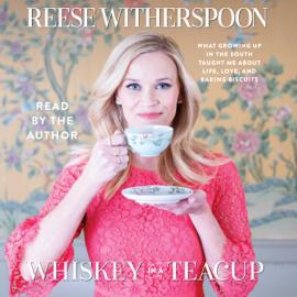 Whiskey in a Teacup (Unabridged) audiobook