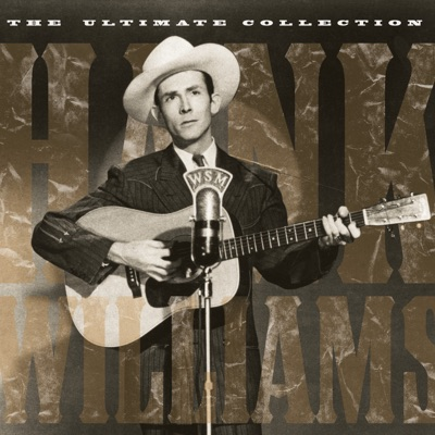 The Ultimate Collection - Hank Williams