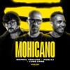 Marsal Ventura, Mon Dj & Luka Caro - Mohicano (Extended) portada