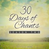 30 Days of Chants Season Two