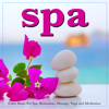 Spa, Relaxing Spa Music, Spa Music Paradise & Spa Music Experience - Coastal Paradise artwork