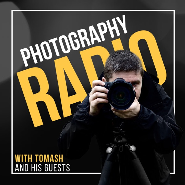 Photography Radio | The Number One podcast for and about Photographers