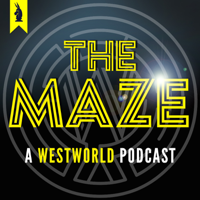 Podcast cover art for The Maze: Wisecrack's WESTWORLD Podcast