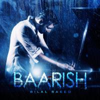 Bilal Saeed - Baarish - Single artwork