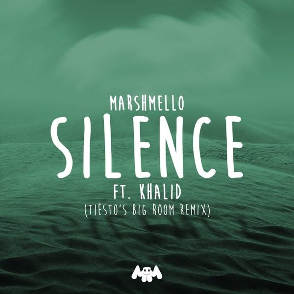 Silence (feat. Khalid) [Tiësto's Big Room Remix] - Single