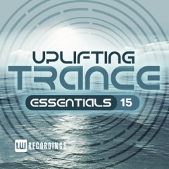 Uplifting Trance Essentials, Vol. 15