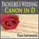 Pachelbel's Wedding Canon In D (Piano Instrumental) - The Suntrees Sky