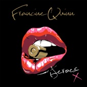 Francine Quinn - Won't Get Fooled Again