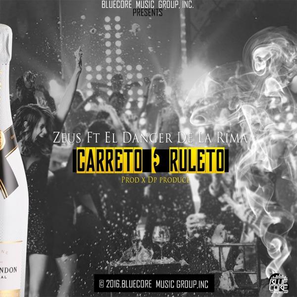 Carreto y Ruleto (feat. El Danger de la Rima) - Single
