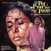 Pet Pyar Aur Paap (Original Motion Picture Soundtrack)