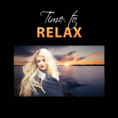 Time to Relax: Emotional Music for Tranquility, Calm Down, Stress Release, Deep Contemplations & Rest, Peace of Mind