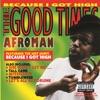 Afroman - Crazy Rap  Colt 45 & 2 Zig Zags