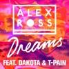 Dreams feat Dakota T Pain Single