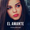El Amante - Emma Haschak