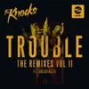 TROUBLE (feat. Absofacto) [LIONE Remix]