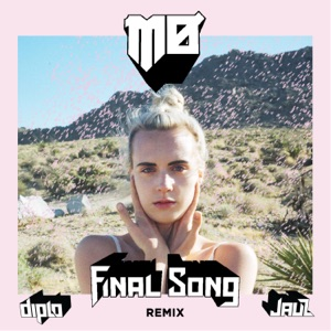 Final Song (Diplo & Jauz Remix) - Single Mp3 Download