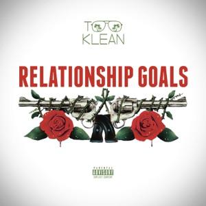 Relationship Goals - Single Mp3 Download