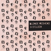 Blonde Redhead - Where Your Mind Wants to Go