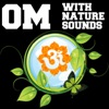 Om with Nature Sounds