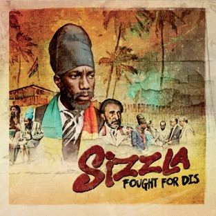 Fought for Dis – Sizzla