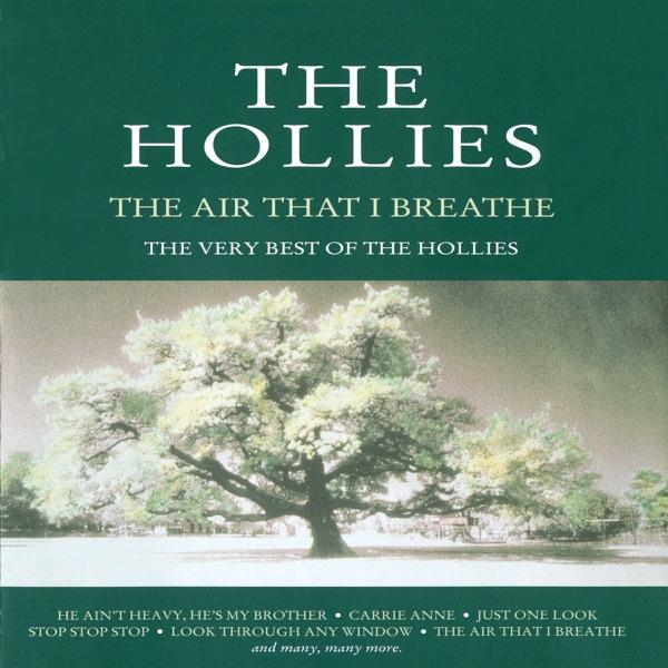 Hollies - Air That I Breathe