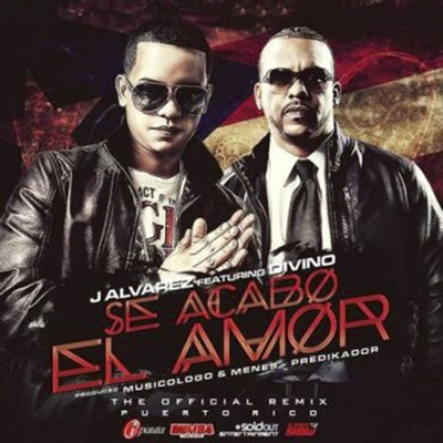 Se Acabo el Amor (Remix) [feat. Divino] - Single - J Alvarez