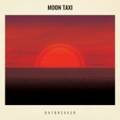 Moon Taxi - Red Hot Lights