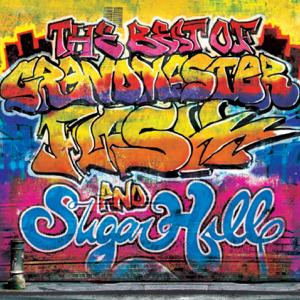 群星 - The Best of Grandmaster Flash & Sugar Hill