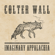 The Devil Wears a Suit and Tie - Colter Wall