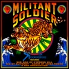Militant Soldier (feat. Sen Dog of Cypress Hill, Sid of Slipknot & Karim of Arise Roots) - Single