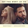 Joshua David Evans - Say You Won't Let Go (feat. Madilyn Bailey) artwork
