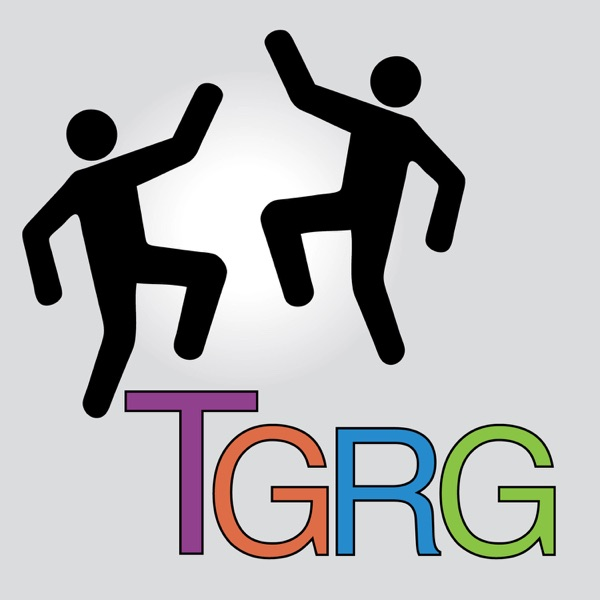 Two Guys with Raging Goals - TGRG Podcast
