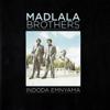 Hamba Uzobuya - Madlala Brothers
