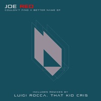 Couldn't Find A Better Name (Luigi Rocca rmx) - JOE RED