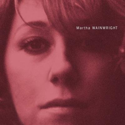 Martha Wainwright (Special Edition) - Martha Wainwright
