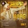 Naag The Third Folk N Funky 2 Single